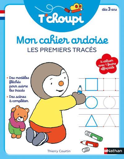 T'CHOUPI - MON CAHIER ARDOISE - LES PREMIERS TRACES