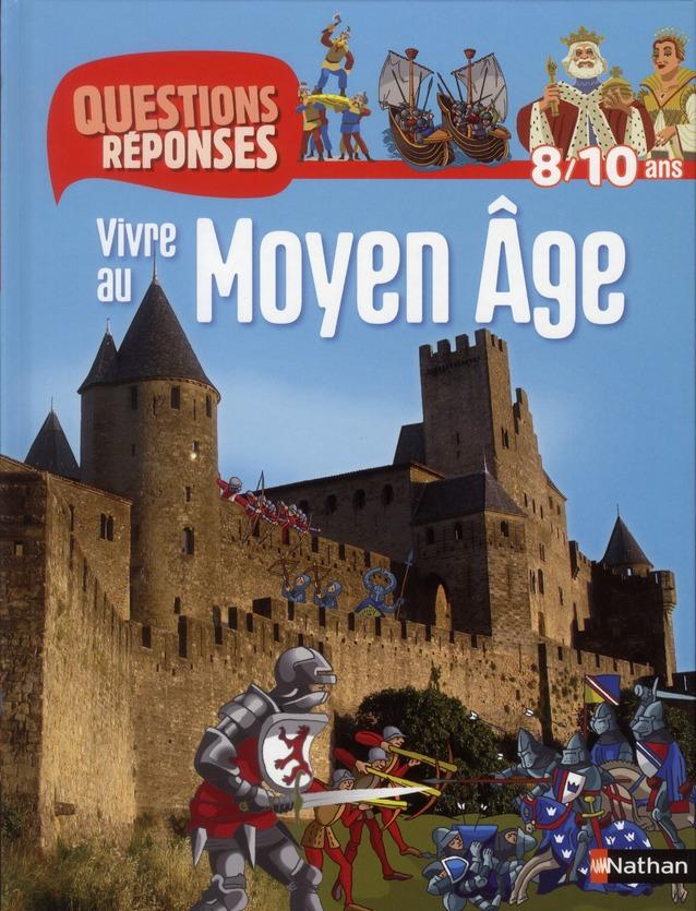 N11 - VIVRE AU MOYEN-AGE