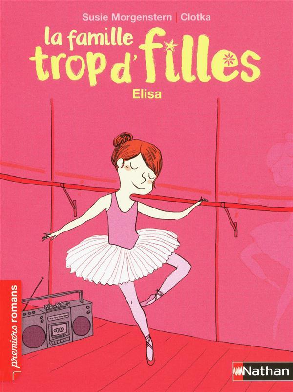 FAMILLE TROP D'FILLES : ELISA