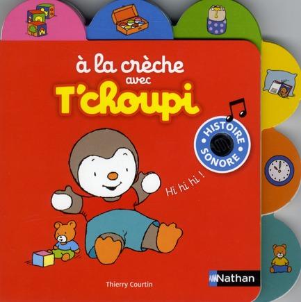 N02 - A LA CRECHE AVEC T'CHOUPI