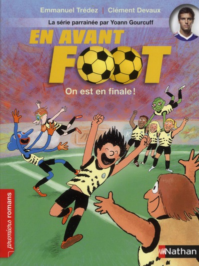 EN AVANT FOOT: ON EST EN FINAL - VOL6