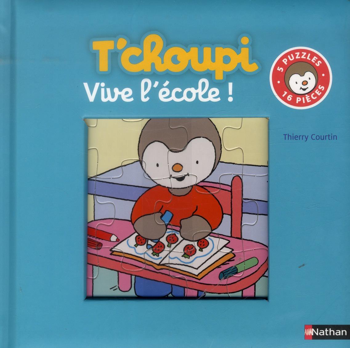 VIVE L'ECOLE AVEC T'CHOUPI