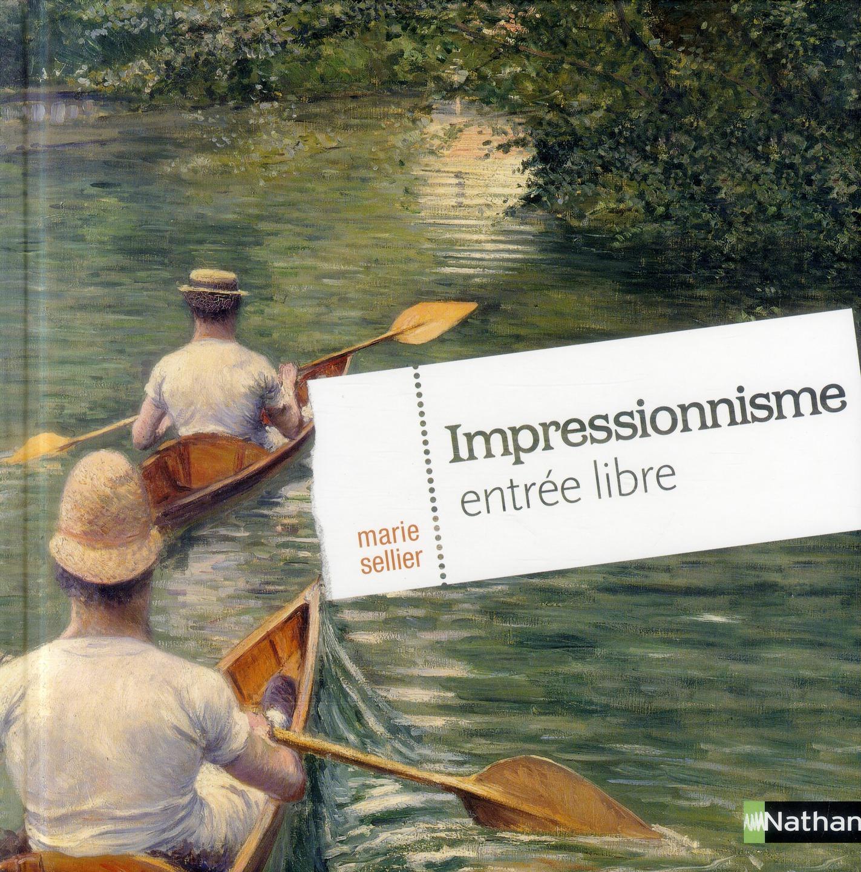IMPRESSIONNISME ENTREE LIBRE