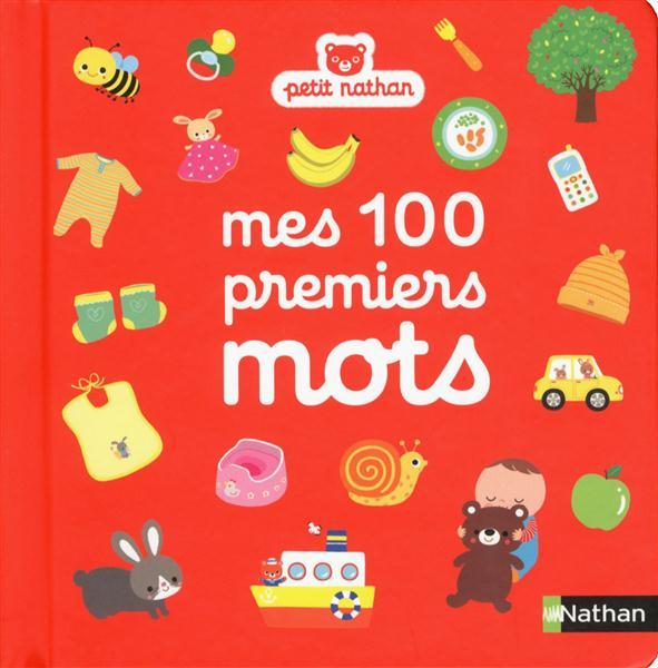 MES 100 PREMIERS MOTS