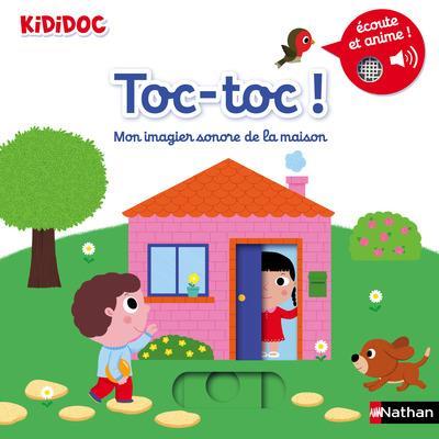 TOC TOC ! MON IMAGIER SONORE DE LA MAISON