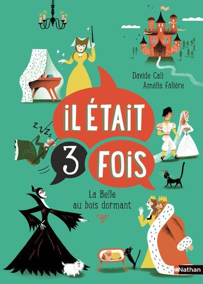 IL ETAIT 3 FOIS... LA BELLE AU BOIS DORMANT