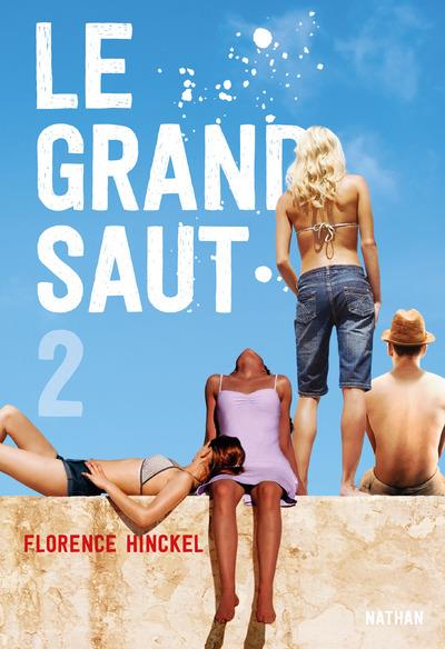 LE GRAND SAUT - TOME 2