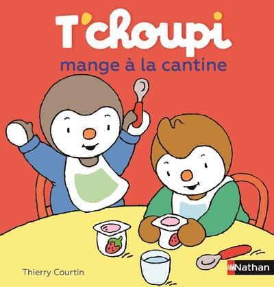 T'CHOUPI MANGE A LA CANTINE - VOL52