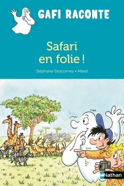SAFARI EN FOLIE !