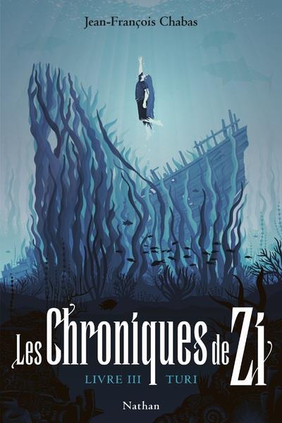 LES CHRONIQUES DE ZI - TOME 3 TURI - VOL3