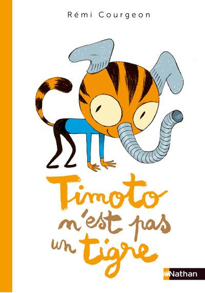 TIMOTO N'EST PAS UN TIGRE