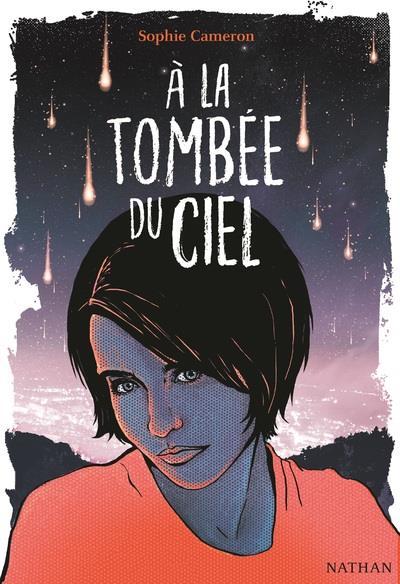 A LA TOMBEE DU CIEL - VOLUME 01
