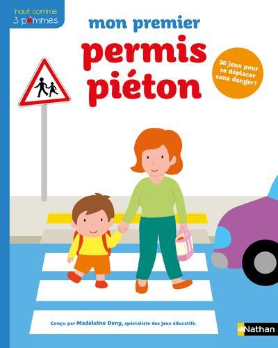 MON PREMIER PERMIS PIETON