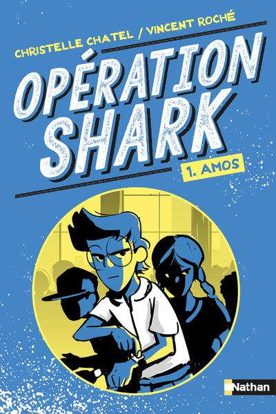 OPERATION SHARK - TOME 1 AMOS - VOL01