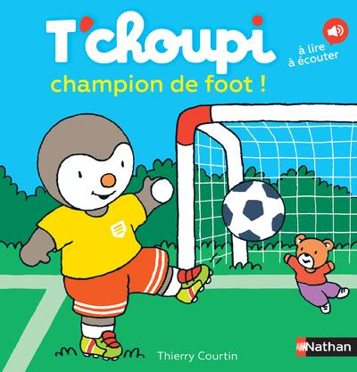 T'CHOUPI CHAMPION DE FOOT !