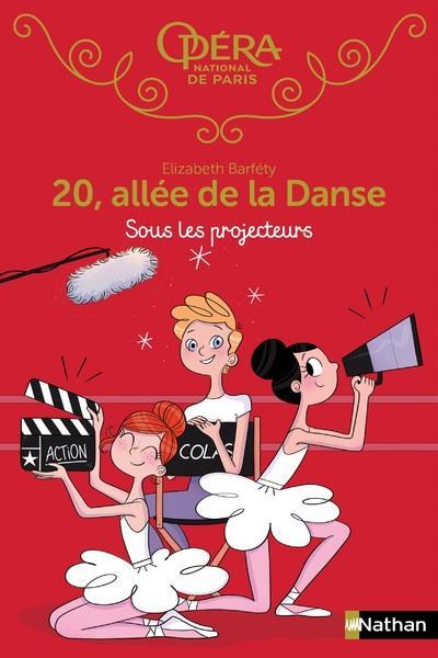 20 ALLEE DE LA DANSE - TOME 14 SOUS LES PROJECTEURS - VOLUME 14