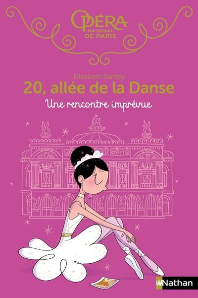 20, ALLEE DE LA DANCE - TOME 16 UNE RENCONTRE IMPREVUE - VOL16