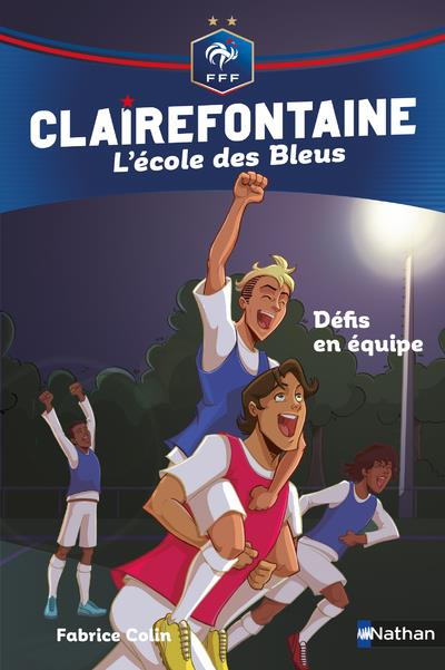 CLAIREFONTAINE ECOLE DES BLEUS FFF 4 - DEFIS EN EQUIPE - VOL04