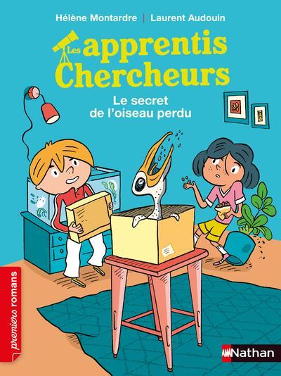 APPRENTIS CHERCHEURS  LE SECRET DE L OISEAU PERDU