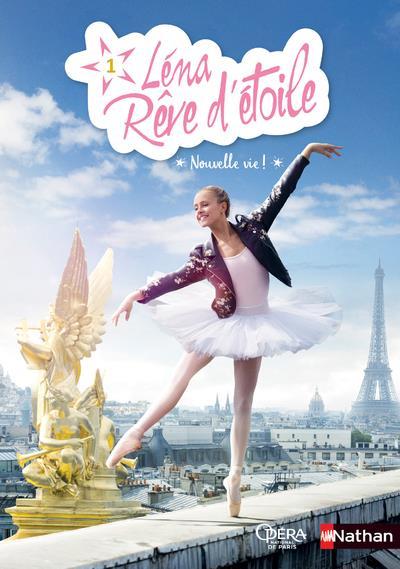 LENA, REVE D'ETOILE - TOME 1 NOUVELLE VIE ! - VOLUME 01