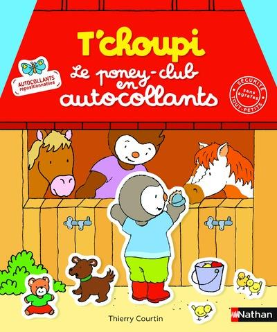 T'CHOUPI LE PONEY-CLUB EN AUTOCOLLANTS