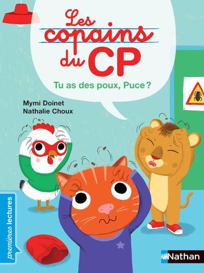 LES COPAINS DU CP - TU AS DES POUX, PUCE !