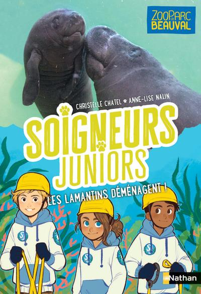 SOIGNEURS JUNIORS - LES LAMANTINS DEMENAGENT ! - VOL05