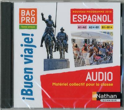 I BUEN VIAJE ! BAC PRO - TOME UNIQUE - A1>A2 - A2>B1 - B1>B1+ - 1 CD AUDIO (MP3) 2019