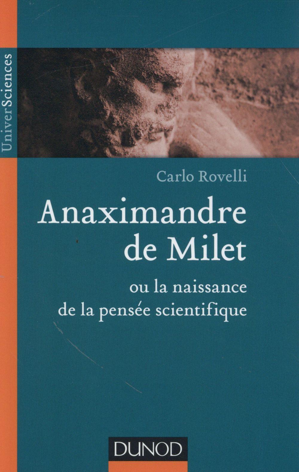 ANAXIMANDRE DE MILET OU LA NAISSANCE DE LA PENSEE SCIENTIFIQUE