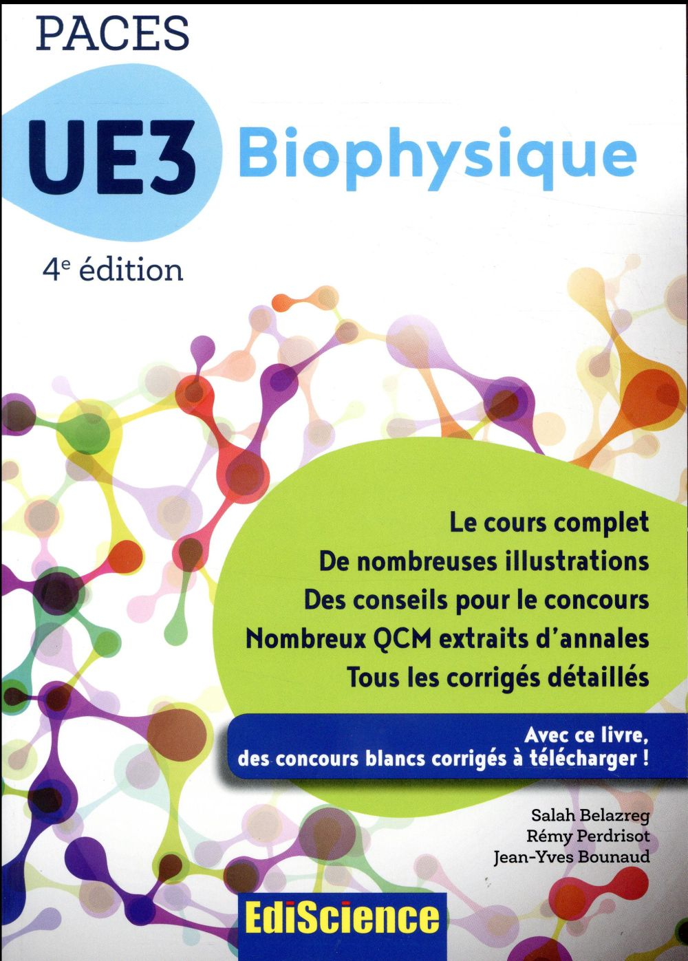 PACES UE3 BIOPHYSIQUE - 4E ED. - MANUEL, COURS + QCM CORRIGES
