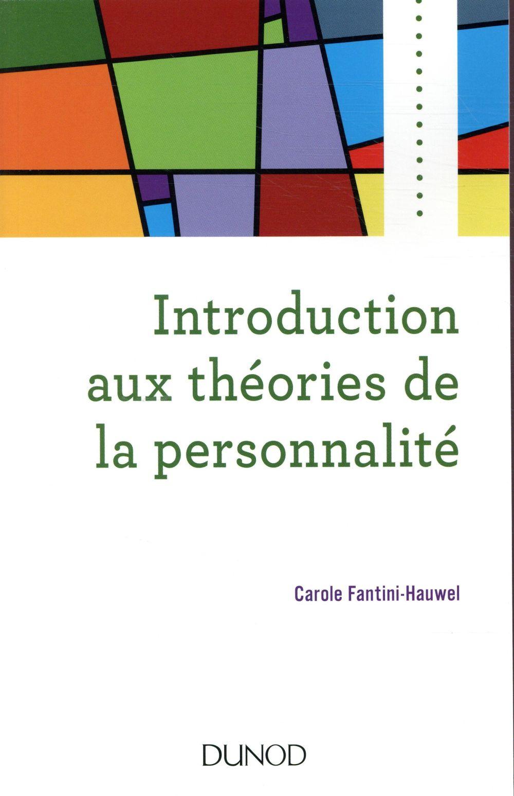 INTRODUCTION AUX THEORIES DE LA PERSONNALITE