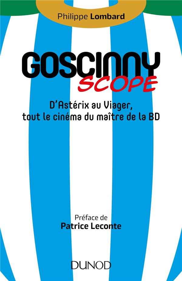 GOSCINNY-SCOPE - D'ASTERIX AU VIAGER, TOUT LE CINEMA DU MAITRE DE LA BD