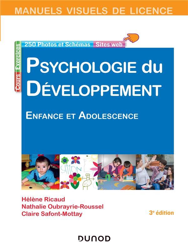 MANUELS VISUELS - T03 - MANUEL VISUEL DE PSYCHOLOGIE DU DEVELOPPEMENT - 3E ED. - ENFANCE ET ADOLESCE