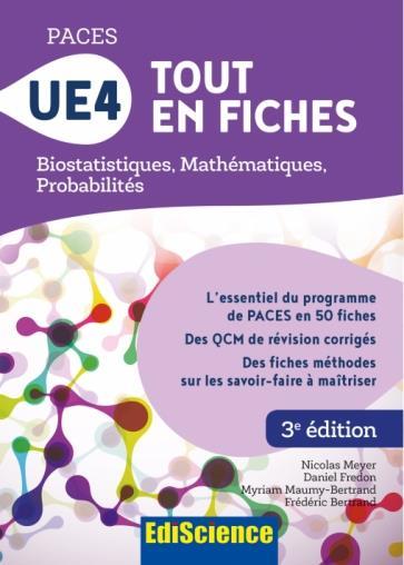 PACES UE4 TOUT EN FICHES - BIOSTATISTIQUES, MATHEMATIQUES, PROBABILITES