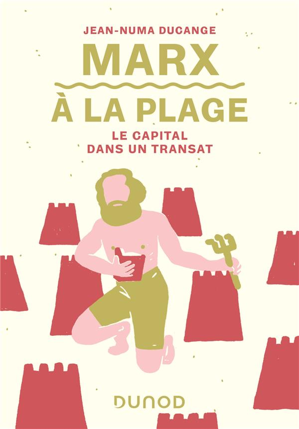 MARX A LA PLAGE - LE CAPITAL DANS UN TRANSAT