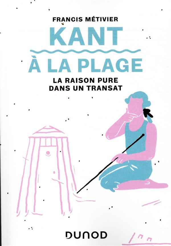 KANT A LA PLAGE - LA RAISON PURE DANS UN TRANSAT