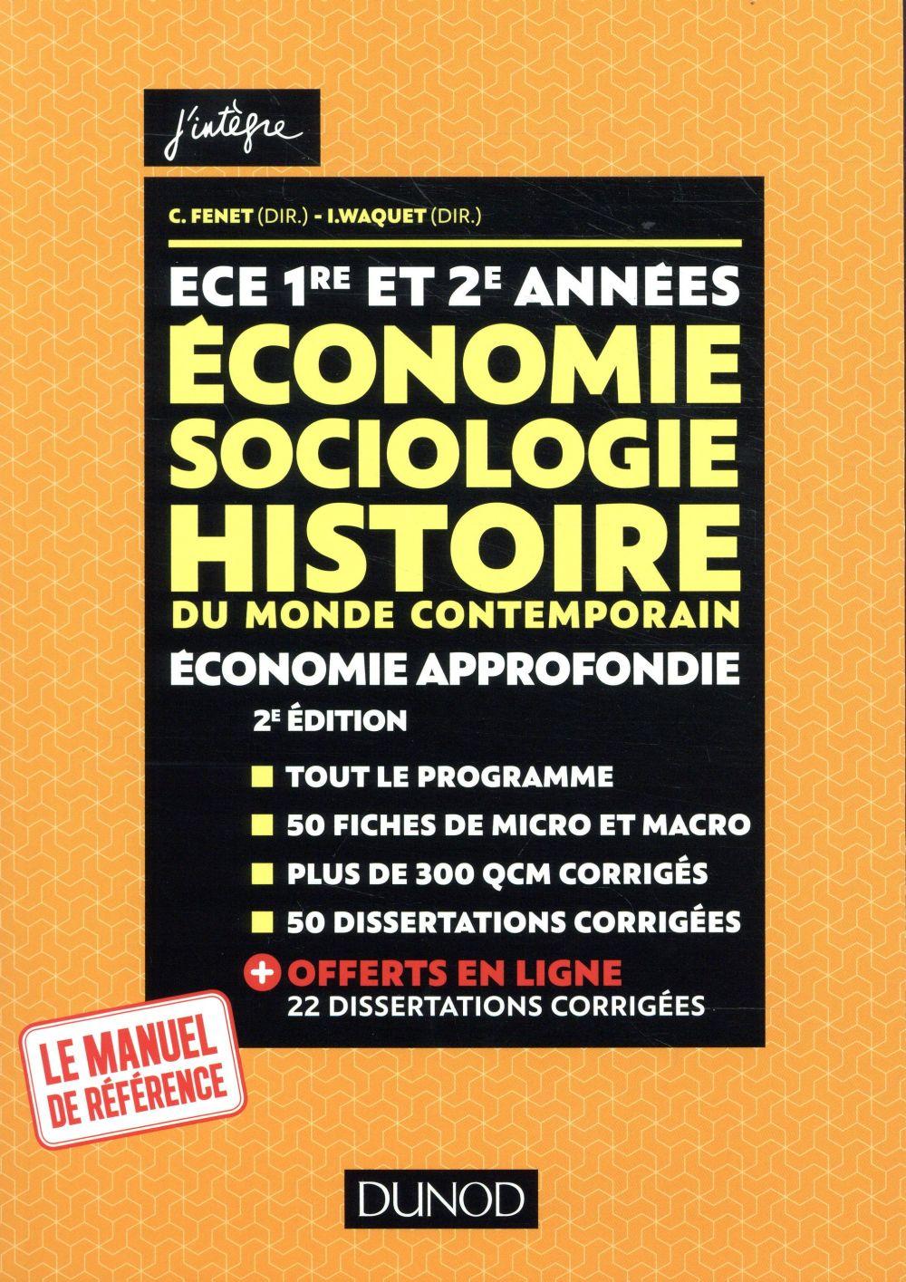 ECE 1 ET 2 - ECONOMIE, SOCIOLOGIE, HISTOIRE DU MONDE CONTEMPORAIN. ECONOMIE APPROFONDIE
