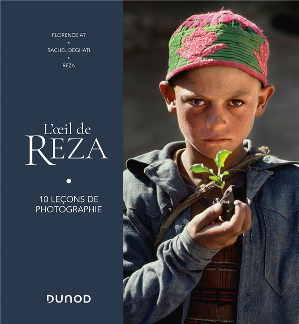 L'OEIL DE REZA - 10 LECONS DE PHOTOGRAPHIE