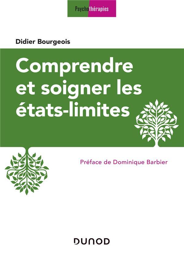 COMPRENDRE ET SOIGNER LES ETATS-LIMITES - 3E ED.