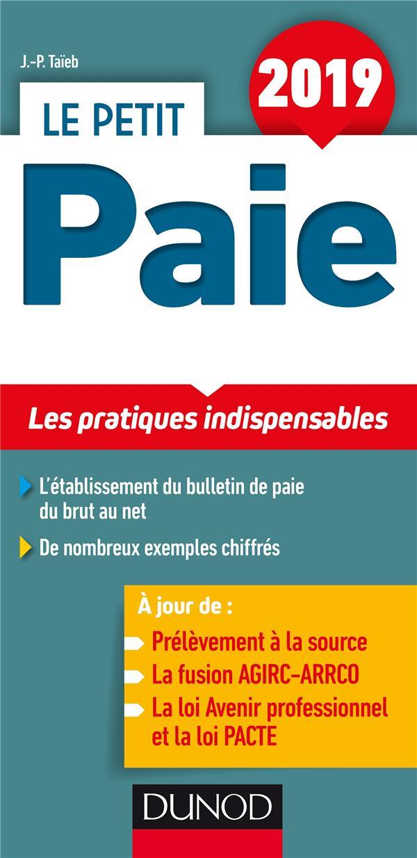 LE PETIT PAIE 2019 - LES PRATIQUES INDISPENSABLES
