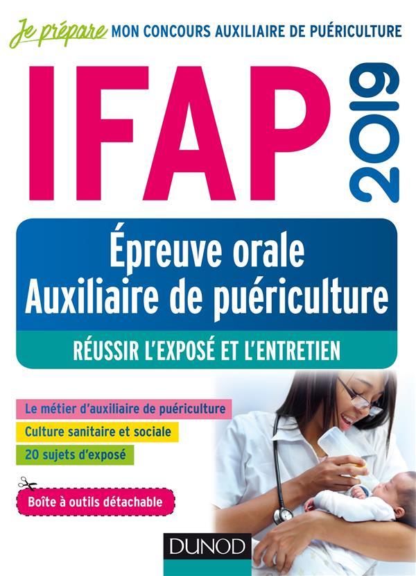 IFAP 2019 - EPREUVE ORALE AUXILIAIRE DE PUERICULTURE - REUSSIR L'EXPOSE ET L'ENTRETIEN