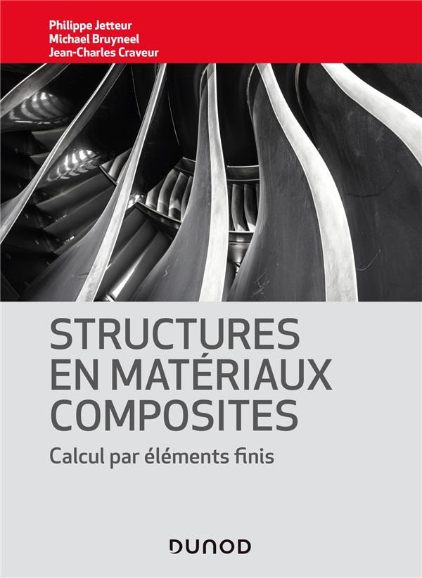 STRUCTURES EN MATERIAUX COMPOSITES - CALCUL PAR ELEMENTS FINIS
