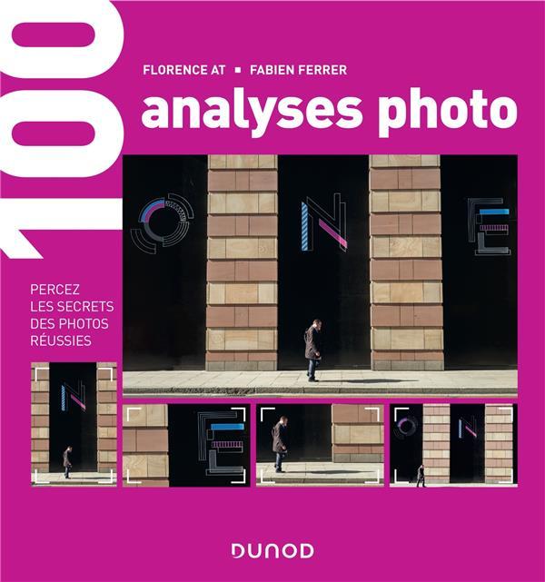 100 ANALYSES PHOTO - PERCEZ LES SECRETS DES PHOTOS REUSSIES