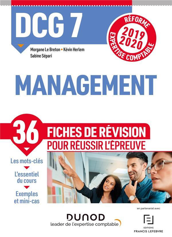 DCG 7 MANAGEMENT - DCG 7 - 0 - DCG 7 - MANAGEMENT - FICHES DE REVISION - REFORME 2019-2020 - REFORME