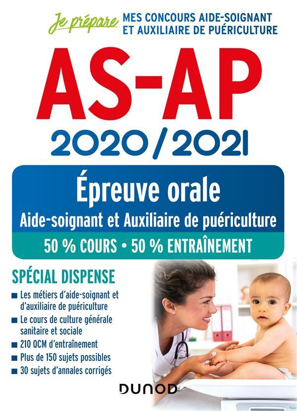 AS-AP 2020/2021 - EPREUVE ORALE - CONCOURS AIDE-SOIGNANT ET AUXILIAIRE DE PUERICULTURE - SPECIAL DIS