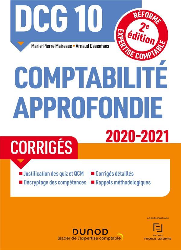 DCG 10 - COMPTABILITE APPROFONDIE - DCG 10 - DCG 10 COMPTABILITE APPROFONDIE - CORRIGES - 2020-2021