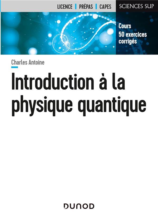 INTRODUCTION A LA PHYSIQUE QUANTIQUE