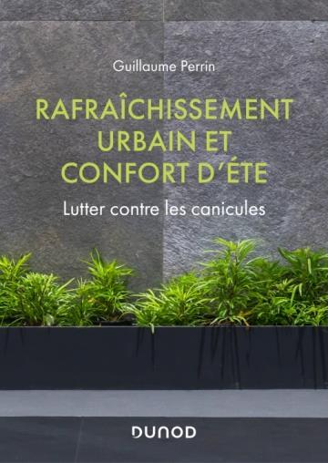 RAFRAICHISSEMENT URBAIN ET CONFORT D'ETE - LUTTER CONTRE LES CANICULES