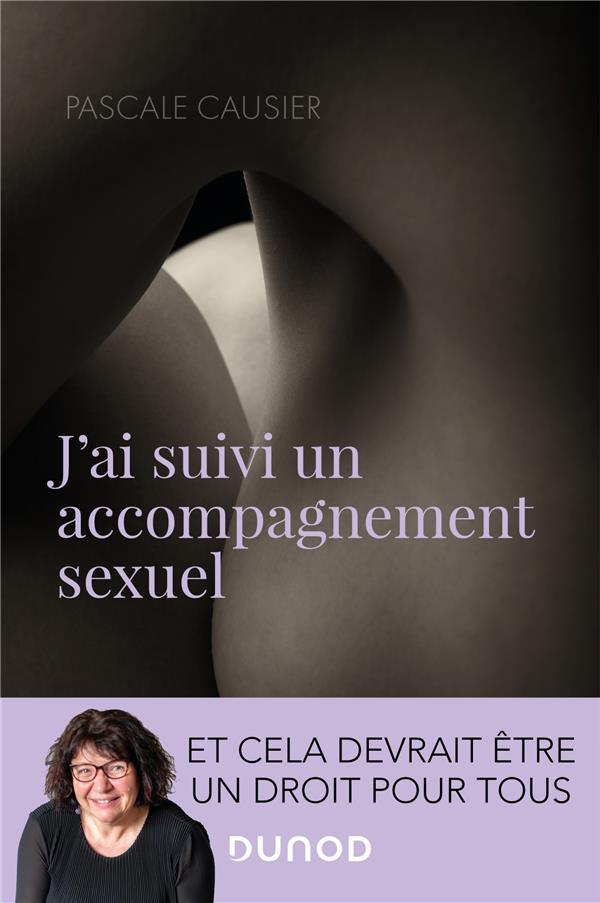 J'AI SUIVI UN ACCOMPAGNEMENT SEXUEL - ET CELA DEVRAIT ETRE UN DROIT POUR TOUS