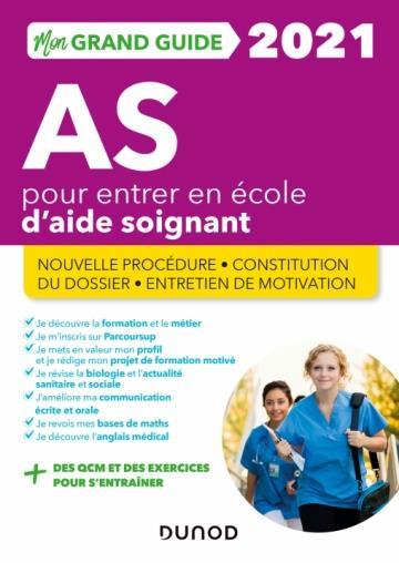 MON GRAND GUIDE IFAS 2021 POUR ENTRER EN ECOLE D'AIDE-SOIGNANT - NOUVELLE PROCEDURE